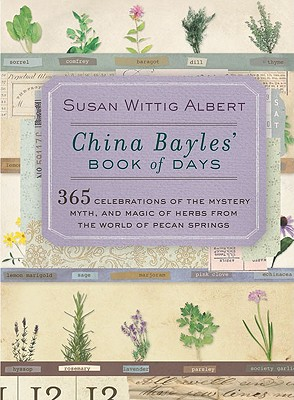 China Bayles' Book of Days By Albert, Susan Wittig